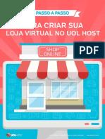 Passo a Passo Para Criar Sua Loja Virtual No UOL HOST
