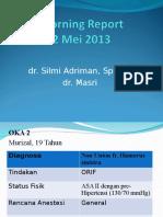 Morning Report Anestesi 8 April 2013