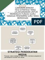 Bincangkan Apakah Strategi-strategi Yang Dapat Dilaksanakan Untuk Memenuhi