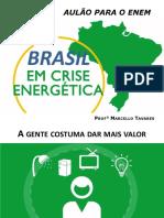 Crise Energética - PROF.marcELO