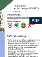 Alat Pelindung Diri Terhadap Ibu dengan HIV AIDS