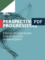 Educación Para La Paz Una Propuesta en Cinco Pasos 145422