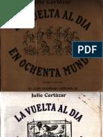 Julio Cortázar - La vuelta al día en 80 mundos
