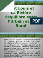 Saint Louis et La Rivière