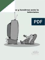 Mujeres y Hombres Ante La Tv