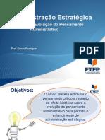 201688_151215_Administração+Estratégica+-+Seção+1+-+A+evolução+do+pensamento+administrativo.pptx