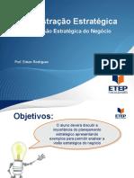 201688_151343_Administração+Estratégica+-+Seção+4+-+Visão+Estratégica+do+Negócio
