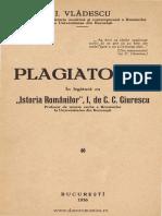 (1936) Plagiatorul. in Legatura Cu ''Istoria Romanilor'', I, De C.C. Giurescu [I. Vladescu]