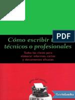 Como Escribir Textos Tecnicos o Profesionales - Felipe Dintel