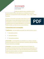 Características de La Monografía