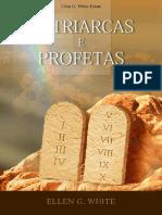 Patriarcas e Profetas por Ellen Gould White [Edition Portugues]