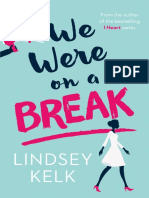 We Were On A Break, by Lindsey Kelk - Extract