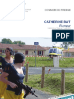 Catherine Bay, rumeur - Dossier de presse