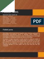 Folded Yarns (2)