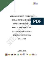 VIII CONVENCION COLECTIVA DE LAS TRABAJADORAS Y TRABAJADORES DE LA  EDUCACIÓN ADSCRITOS  A LA GOBERNACION DEL  ESTADO PORTUGUESA 2016 - 2018