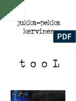 Jukka-Pekka Kervinen - t o o L