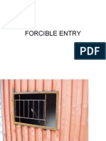 FORCIBLE ENTRY BARRED WINDOW