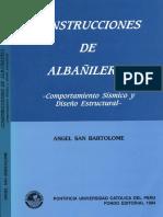 """SAN BARTOLOME a., """"Construcciones de Albañilería – Comportamiento Sísmico y Diseño Estructural"""", Fondo Editorial PUCP, Lima – Perú,1994."""