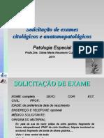Solicitação de Exames Citológicos e Anatomopatológicos (UFJF - 2011)