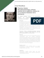 Francisco Varela_ Neurofenomenología, Enfoque Enactivo de La Cognición, Mentes Sin Yo y El Elusivo Fenómeno de La Conciencia