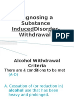 Diagnosing Sub Induced Disorders