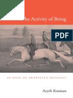 Aryeh Kosman-The Activity of Being_ an Essay on Aristotle's Ontology-Harvard University Press (2013)