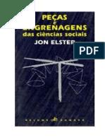 Peças e Engrenagens Das Ciencias Sociais Jon Elster
