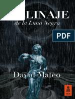 """""""El linaje de la Luna Negra"""", David Mateo (Kailas)"""