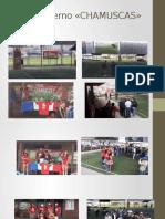 Torneo Interno «CHAMUSCAS»