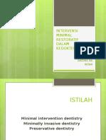 76097394 Intervensi Minimal Dalam Kedokteran Gigi if Tugas