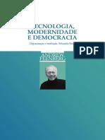 Tecnologia, Modernidade e Democracia (Andrew Feenberg)