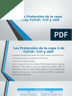 Los Protocolos de La Capa 4 de TCP