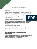 Definición y Caracteristicas de Un Tema de Investigacion