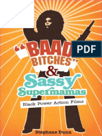 (New Black Studies Series) Stephane Dunn-_Baad Bitches_ and Sassy Supermamas_ Black Power Action Films-University of Illinois Press (2008)