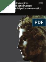 Técnicas Metodológicas Aplicadas a La Conservación-restauración Del Patrimonio Metálico