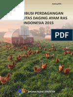 Distribusi Perdagangan Komoditas Daging Ayam Ras Indonesia 2015
