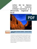 Aportes de la época virreinal a nuestra identidad nacional y al desarrollo regional y local.docx