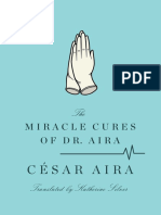 Aira, César_ Silver, Katherine-The Miracle Cures of Dr. Aira- (2012)