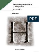 Bárbaros y romanos en Hispania. 400 -507 A.D. Javier Arce.pdf
