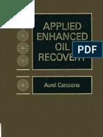Applied Enhanced Oil Recovery - Aurel Carcoana.pdf
