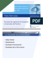 La importancia de la Web Social y la Sociedad de la Información para las empresas del Siglo XXI.