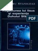 Dumitru Staniloae - Rugaciunea Lui Iisus Si Experienta Duhului Sfant.pdf