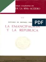 Estudios de Historia Peruana - La Emancipación y La República - Riva-Agüero - Parte 1