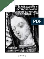 Verdadero y Extraordinario Rostro de La Virgen de Guadalupe 1980