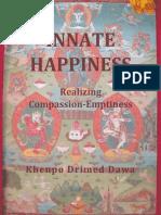 Innate Happiness_ Realizing Com - Khenpo Drimed Dawa