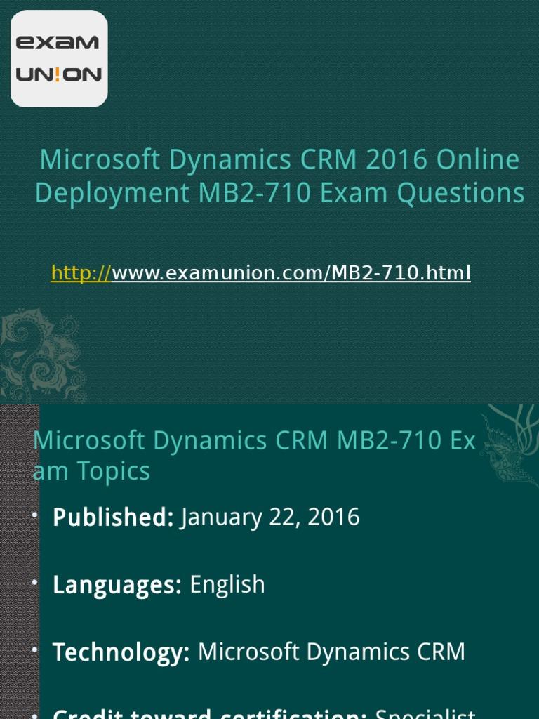 Examunion Mb2 710 Microsoft Dynamics Crm 2016 Online Deployment Mb2