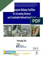 Multi-Purpose Railway Facilities for Increasing Revenue and Sustainable Railroad Investment