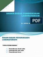 Dasar-dasar Pemeriksaan Laboratorium