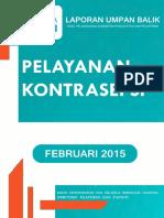 Laporan Hasil Pelayanan Kontrasepsi FEBRUARI 2015