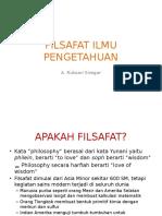 FI-1 Filsafat Ilmu Pengetahuan